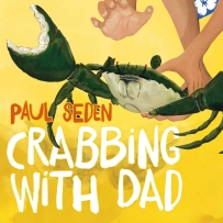Crabbing with Dad book cover featuring small hands holding a crab.
