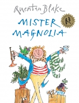 Mister Magnolia book cover featuring a man with an assortment of random things surrounding him.